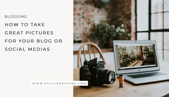 HOW TO TAKE GREAT PHOTOS FOR YOUR BLOG OR SOCIAL MEDIA