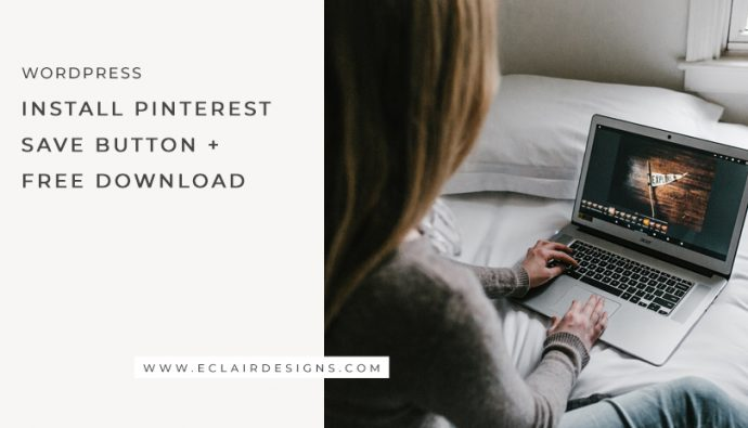 INSTALL PINTEREST PIN IT/SAVE BUTTON + FREE DOWNLOAD